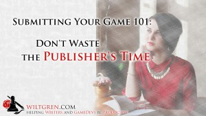 Submitting 101: Don't waste the publisher's time