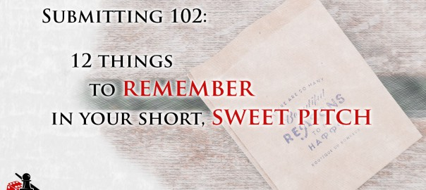 Submitting 102: The Short, Sweet Pitch