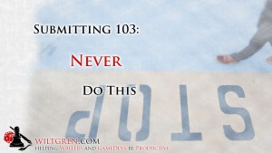 Submitting 103: Never do this