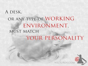 Your work environment must match your personality