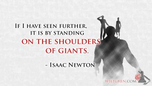 Standing on the shoulders of giants Newton quote