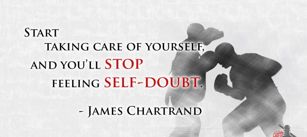 Stop self-doubt quote