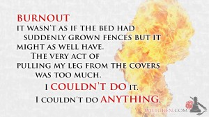 Burnout: I couldn't do anything quote