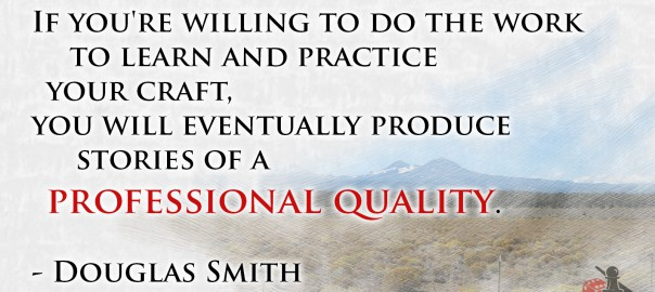Do the work Douglas Smith quote