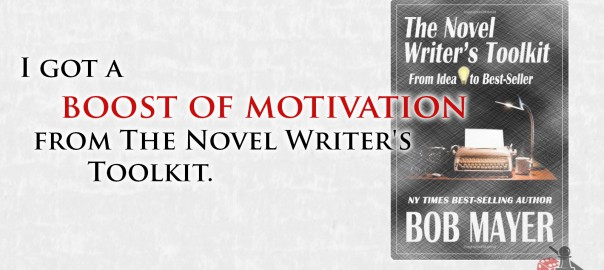 Boost of Motivation, Novel Writer's Toolkit review Quote