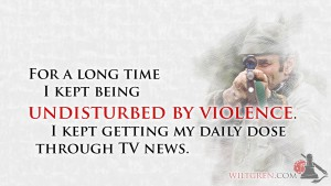 Undisturbed by violence quote