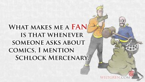 Fan Schlock Mercenary quote
