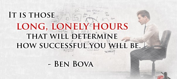 Long, Lonely Hours - Ben Bova quote