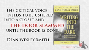 Critical voice, Dean Wesley Smith quote