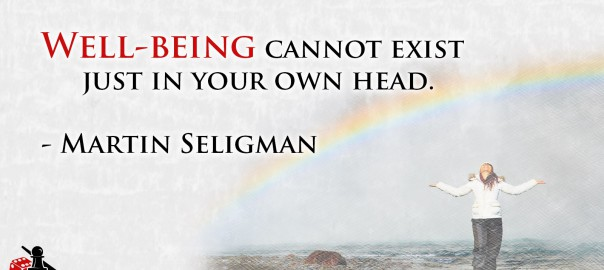 Well-Being Martin Seligman quote