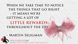 Little Rewards Martin Seligman quote