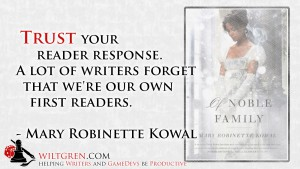 Trust Your Reader Response - Mary Robinette Kowal quote