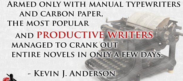 Productive Writers - Kevin J Anderson quote