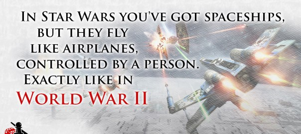 Star Wars is World War II
