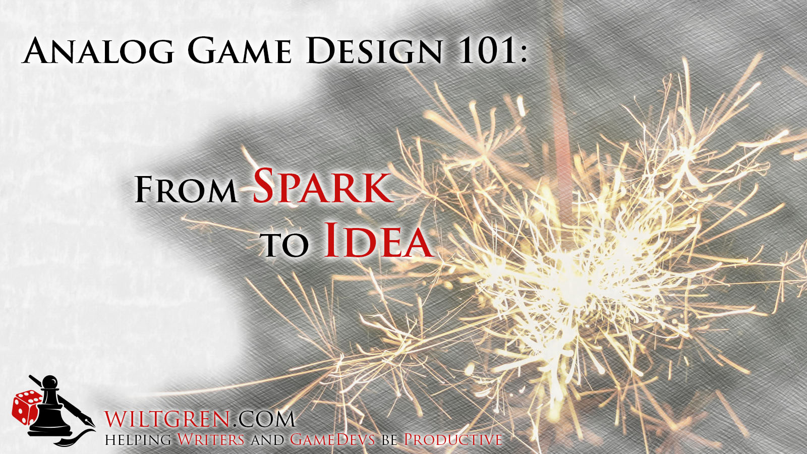 Analog Game Design From Spark To Idea Filip Wiltgren - Game design 101