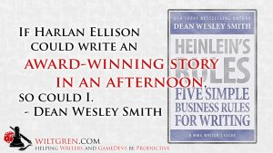 So could I, Dean Wesley Smith quote