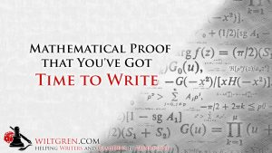 Mathematical Proof You've got Time to Write