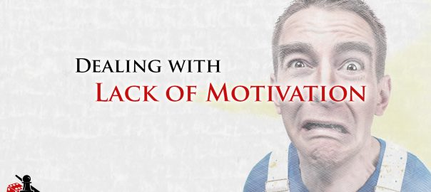 Dealing with Lack of Motivation